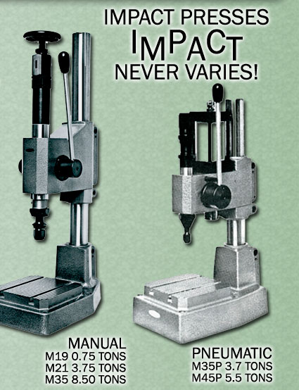 Impact Presses - never vary - manual, pneumatic