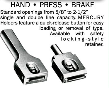 Hand, Press, Brake Type Holders